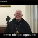 Testimionianze dei Vescovi Agostiniani/ Testimonies of Augustinian Bishops/ Testimonios de los Obispos Agustinos