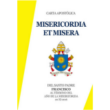Lettera Apostolica: Misericordia et misera/ Apostolic Letter: Misericordia et misera/ Carta Apostolica: Misericordia et misera